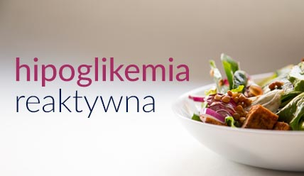 hipoglikemia reaktywna